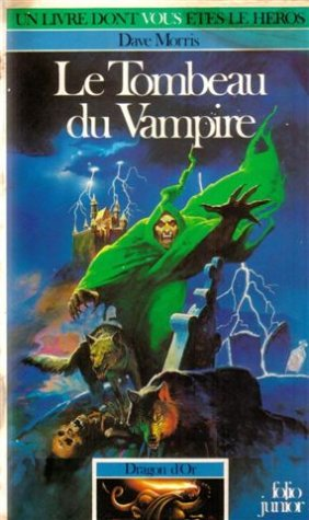 9782070333165: Dragon d'Or Tome 1 : Le Tombeau du vampire