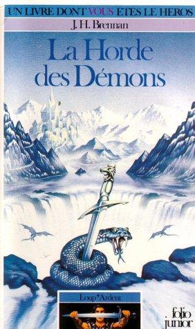 9782070333189: Loup* Ardent Tome 1 : La Horde des démons