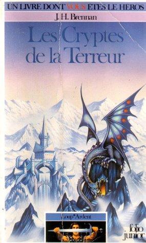 9782070333196: Loup Ardent - 2 - Les Cryptes de la Terreur