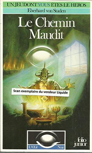 9782070333783: L'OEil Noir : Le Chemin maudit