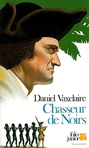 9782070334216: Chasseur de noirs (Collection Folio junior) (French Edition)