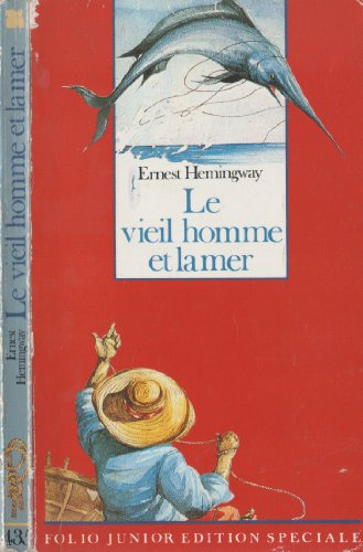 Stock image for Le Vieil Homme Et La Mer (INACTIF- FOLIO JUNIOR EDITION SPECIALE () for sale by Discover Books