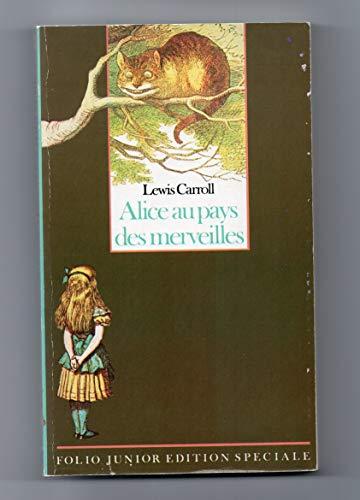 Alice au pays des merveilles (Folio Junior: Lewis Carroll; Illustrated