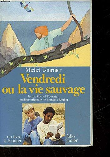 9782070334452: Vendredi Ou La Vie Sauvage (French Edition)