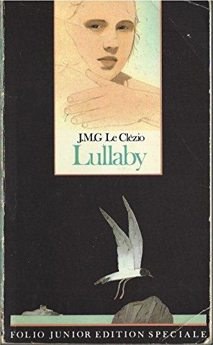 Lullaby (Folio - Junior Series No. 448): Le Clezio, Jean-Marie