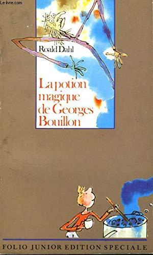 9782070334636: La Potion Magique De Georges Bouillon
