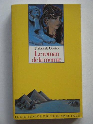 9782070334650: Le Roman de la momie