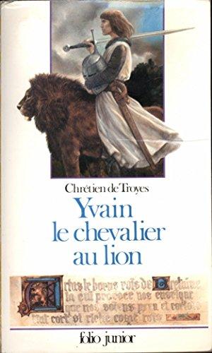 9782070335435: Yvain le chevalier au lion (extraits des romans de la table ron