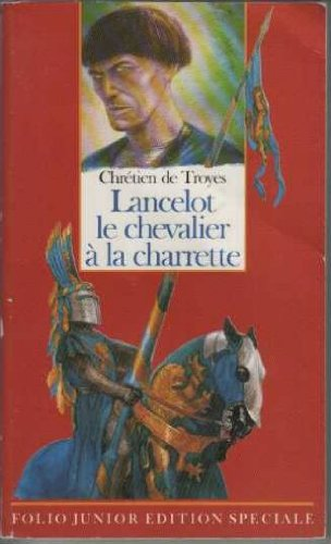 9782070335466: Lancelot, le Chevalier de la Charrette (Folio Junior)