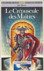 9782070335701: Le Crépuscule des Maîtres (Loup Solitaire, #12)