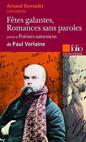 9782070336609: Fêtes galantes, Romances sans paroles/Poèmes saturniens de Paul Verlaine