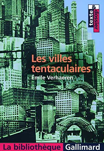 Les Villes tentaculaires (La bibliothèque): Verhaeren,Émile