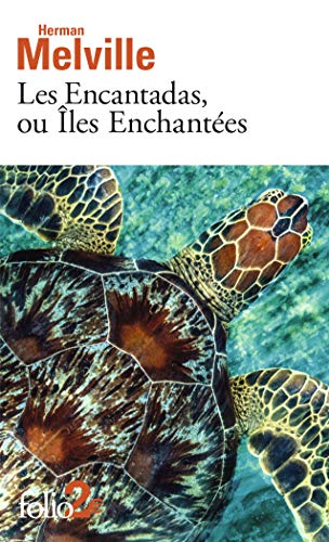 9782070338092: Les Encantadas, ou Îles Enchantées