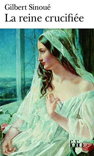 9782070338658: Reine Crucifiee (Folio) (French Edition)