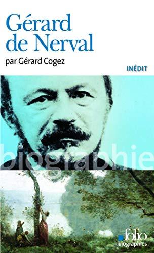 GÉRARD DE NERVAL: COGEZ G�RARD