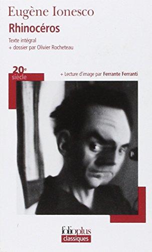 9782070338801: Rhinocéros. Con dossier par Olivier Rocheteau-Lecture d'image par Ferrant (Folioplus classiques)