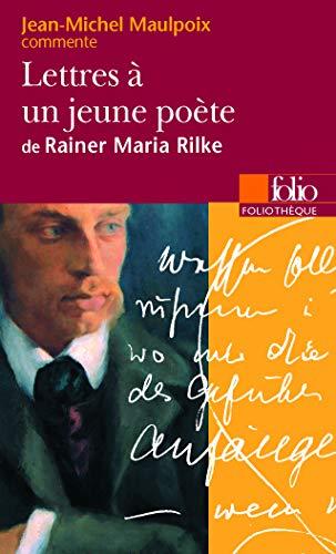 9782070339686: Lettres à un jeune poète de Rainer Maria Rilke (Essai et dossier)