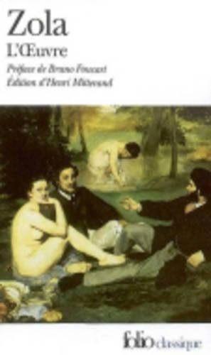 L'Oeuvre Zola, Emile; Mitterand, Henri and Foucart,