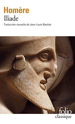 9782070339846: Iliade (Nouvelle Traduction De Jean-Louis Backes) (French Edition)
