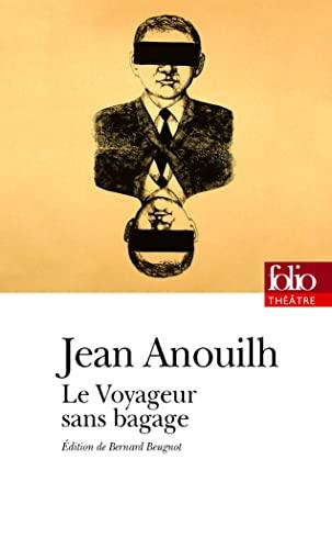9782070340828: Le Voyageur sans bagage