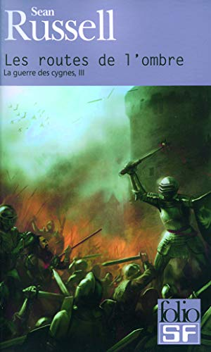 Routes de L Ombre (Folio Science Fiction) (French Edition) (2070340848) by Sean Russell