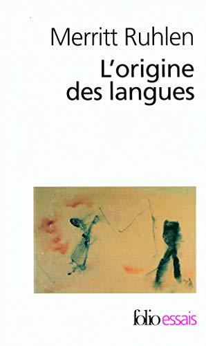 L'origine des langues: Sur les traces de: Merritt Ruhlen