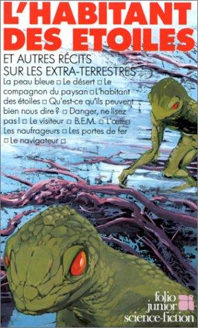 9782070341184: L'Habitant des étoiles et autres récits sur les extra-terrestres (French Edition)
