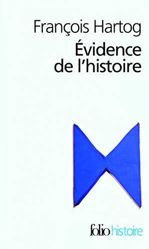 9782070341290: Evidence de L Hist Ce Que (Folio Histoire) (English and French Edition)