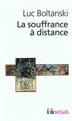9782070342341: Souffr a Distance Pres (Folio Essais) (French Edition)