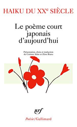 9782070342402: Haiku Du Xxe Siecle (Poesie/Gallimard) (French Edition)