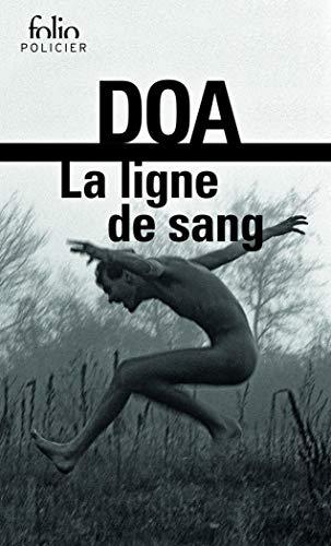 9782070342419: Ligne de Sang (Folio Policier) (English and French Edition)