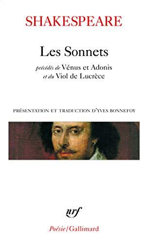 9782070342426: Les Sonnets (Precede De Venus ET Adonis/Le Viol De Lucrece) (Poesie/Gallimard)