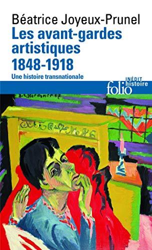 9782070342747: Les avant-gardes artistiques (1848-1918): Une histoire transnationale