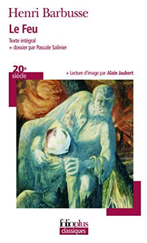 9782070342792: Le feu: Journal d'une escouade (Folioplus classiques)