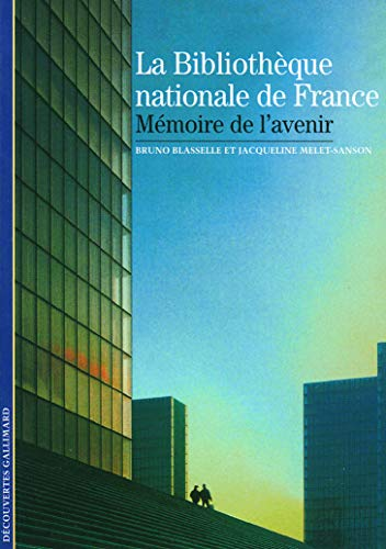 9782070343416: La Bibliothèque nationale de France: Mémoire de l'avenir