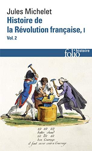 HISTOIRE DE LA REVOLUTION FRANCAISE: MICHELET JULES