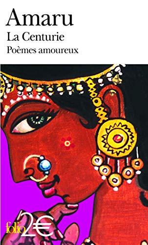 La Centurie: Poà mes amoureux de l'Inde: Amaru