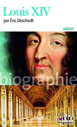 9782070344987: Louis 14 Deschodt (Folio Biographies) (French Edition)