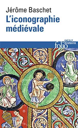 L'iconographie médiévale: Jérôme Baschet