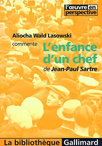 L'enfance d'un chef de Jean-Paul Sartre [Mass: Aliocha Wald Lasowski
