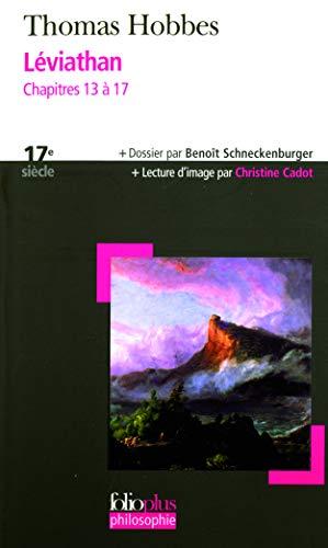 Léviathan: Chapitres 13 à 17 (Folioplus Philosophie): Thomas Hobbes