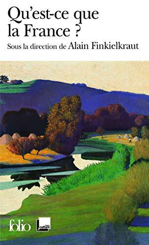 9782070346684: Qu'Est-CE Que LA France? (French Edition)