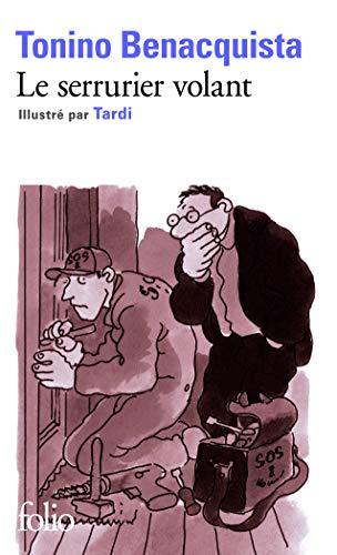 Serrurier Volant (Folio) (French Edition): Benacquista, Ton