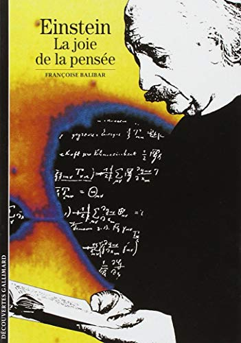 9782070347841: Einstein: La joie de la pensée