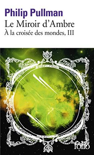 9782070348213: Miroir D Ambre (Folio) (French Edition)