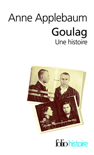9782070348725: Goulag, Une Histoire (French Edition)