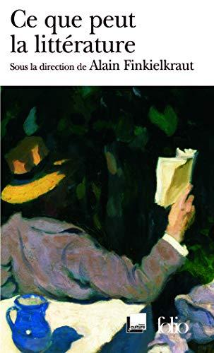9782070349357: Ce que peut la littérature (Folio)