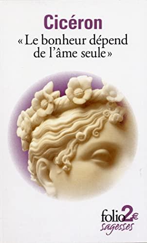 Bonheur Dep de L AME Seu (Folio: Cicero, Marcus Tullius