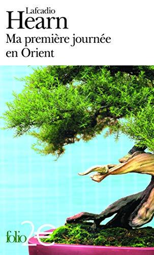 Ma Premiere Jou En Orie (Folio 2: Hearn, Lafcadio