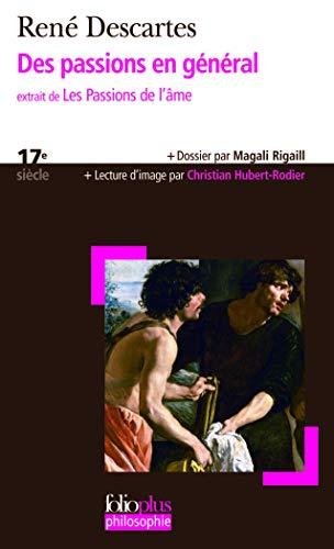 Passions En General (Folio Plus Philosophie) (French: Descartes, Rene